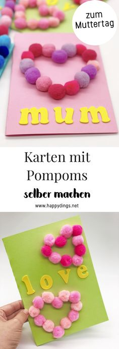 Karten mit Pompons selber machen. Kreative DIY Ideen für das Karten basteln zum Muttertag, zum Geburtstag oder anderen Anlässen. Süße Geschenkideen für die beste Freundin oder die Mama. Einfache Anleitung für das Karten selber machen mit Pompoms. #pompoms #pompons #muttertag #muttertagsgeschenk