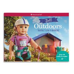 Girls will learn how to make a hot-air balloon, a stand-up paddleboard, and camping equipment so dolls can explore nature. Discover all the wonders of going outside! American Girl Books, Miss Piggy, Girls Camp, Camping Equipment, Paddle Boarding, Go Outside, Girl Dolls, Crafts To Make, Balloons