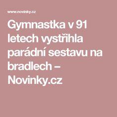 Gymnastka v91 letech vystřihla parádní sestavu na bradlech– Novinky.cz