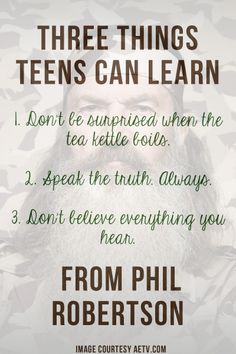 Three Things Teens Can Learn From Phil Robertson - My Crazy Good Life #DuckDynasy