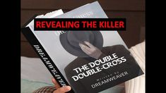 ORIGINAL MURDER MYSTERY STORY-THE DOUBLE DOUBLE-CROSS - PART TWO