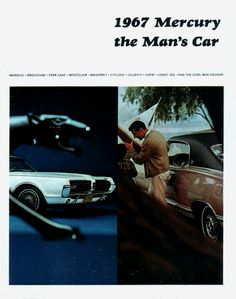 """In 1967, Mercury proclaimed itself to be """"The Man's Car"""" on the cover of its sales catalog."""