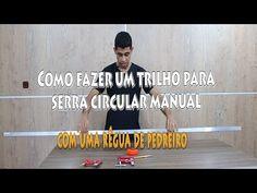 Como transformar uma régua de pedreiro em um trilho para serra circular manual - YouTube
