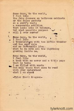 Typewriter Series #2by Tyler Knott Gregson Another Typewriter poem.  No re-dos and I Love that.