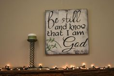 Be Still and Know That I Am God Pallet Sign