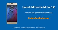 How to Carrier Unlock your Motorola Moto G5S by Unlock Code so you can use with another Sim Card or GSM Network. Unlock your Motorola Moto G5S fast & secure with the lowest price guaranteed. Quick and easy Motorola Unlocking with step by step Unlocking Instructions.