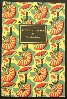 Series No.: K23  Title: POISONOUS FUNGI  Author: John Ramsbottom  Colour plates: Rose Ellenby  Date Published: December 1945