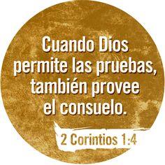 Cuando tenemos dificultades, o cuando sufrimos, Dios nos ayuda para que podamos ayudar a los que sufren o tienen problemas. 2 Corintios 1:4
