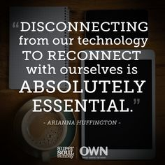 Can you disconnect? Arianna Huffington shared the importance of making her room a device-free sanctuary. This week, consider where and how best to disconnect, and let us know the impact it has! Social Media Break, Social Media Detox, Social Media Quotes, Quotes To Live By, Life Quotes, Inspire Quotes, Wisdom Quotes, Favorite Quotes, Best Quotes