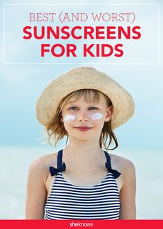 You've probably already got sunscreen on the brain, but before you shop for your beach bag necessities, you'll want to take a look at the Environmental Working Group's annual list of best and worst sunscreens for kids. #SunBurn