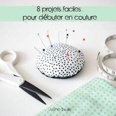 8 projets faciles pour débuter en couture - L'Usine à Bulle