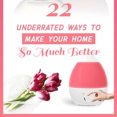 22 Underrated Ways To Make Your Home So Much Better