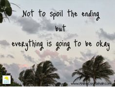 Everything will be okay :) #inspiration #Quote #Ending #Recovery #DontWorry
