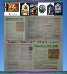 CONFESION Y EUCARISTIAS RECIBIDOS 14 DE JULIO DEL 2013. EVANGELIO DE SAN LUCAS 10,25-37. +♠LOURDES MARIA BARRETO+♠