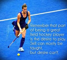 ❤Field hockey - good quote, bad pic