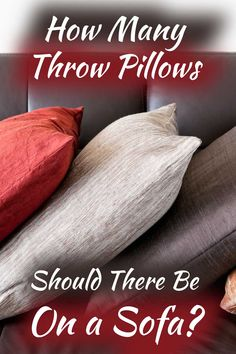 How Many Throw Pillows Should There Be On A Sofa? Article by HomeDecorBliss.com #HDB #HomeDecorBliss #homedecor #homedecorideas