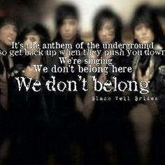 Black Veil Brides lyrics to We Don't Belong. (: