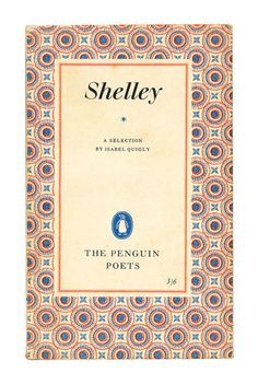 Shelley A Selection, Penguin Poets, 1956. Available to buy from www.etsy.com/uk/shop/BrindledVintageBooks
