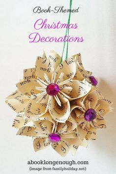 Book-themed Christmas decorations, some upcycled.