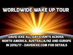 The David Icke World Wide Wake Up Tour 2016/2017 - Australia, United States And Europe Tickets Now Available | David Icke