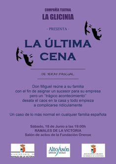 """Cia. de Teatro LA GLICERINA, presenta """"La Última Cena"""" de +Yeray Pascual Sábado 18 de Junio a las 19:00 en el Salón de Actos de la Fundación Orense Colabora Ayuntamiento Ramales de la Victoria #teatro"""