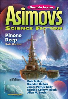 Asimov's Science Fiction October/November 2014 edition - Read the digital edition by Magzter on your iPad, iPhone, Android, Tablet Devices, Windows 8, PC, Mac and the Web.