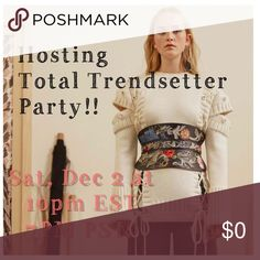 Hosting Total Trendsetter Party!! Hosting My 4th PM Party! Please join me this Saturday, December 2 at 10:00pm EST/ 7:00pm PST! Theme: Total Trendsetter. I will be choosing host picks from posh compliant closets only. Can't wait to party with you all! It's PARTY TIME💁🏻‍♀️😎😜💃🏻🎉🎈🎊 Other