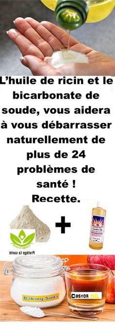 L'huile de ricin et le bicarbonate de soude, vous aidera à vous débarrasser naturellement de plus de 24 problèmes de santé ! Recette.