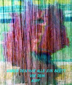 'Haben wir denn alle ein Brett vor dem Kopf?' von Peter Norden bei artflakes.com als Poster oder Kunstdruck $18.03