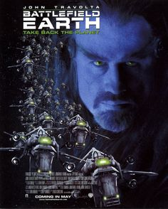 "Battlefield Earth (2000):  John Travolta, Forest Whitaker, Barry Pepper.  One of the most unintentionally awful movies ever made, based on a novel by L. Ron Hubbard, founder of the Church of Scientology.The lines are incredibly bad and the acting is Shatner-esque.  ""And the human animals, grossly undersized.""  ""They don't make very good eating, your excellency."""