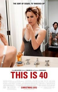 This is 40 (Loved it - Hilarious!)