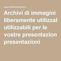 Archivi di immagini liberamente utilizzabili per le vostre presentazioni