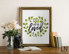 Instant 'You are loved' Printable Art 8x10 Art Digital
