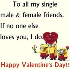 Funny Valentine Day's Quotes For Friends minionvalentine Funny. - Funny Valentine Day's Quotes For Friends minionvalentine Funny…, - Valentines Day Sayings, Funny Valentine Messages, Valentines For Singles, Friends Valentines Day, Happy Valentines Day Images, Valentine Quote, Citation Saint Valentin, Valentine's Day Quotes, Frases
