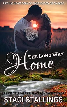 The Long Way Home: A Contemporary Christian Romance Novel by Staci Stallings http://www.amazon.com/dp/B00OYQZYMK/ref=cm_sw_r_pi_dp_DitLwb14YFPJT