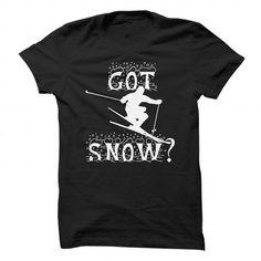 I Love Got Snow? Skiing Shirts & Tees