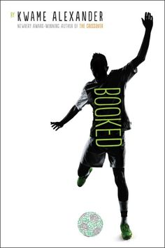 Booked / by Kwame Alexander