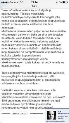 :)  AMEN.  Heti kun voidaan puhua suoraa suomea ja asioiden oikeilla nimillä, ei mitään ongelmaa ollutkaan.  http://www.hs.fi/tiede/a1382927327255