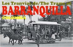 Barranquilla (Colombia).Los tranvías de Barranquilla. Courtesy: Allen Morrison, New York (USA). Morrison, Donkeys, Movies, Movie Posters, Films, Film Poster, Donkey, Cinema, Movie