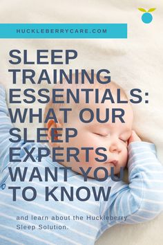 What our sleep experts want you to know about sleep training, everything from what it is, why parents choose to sleep train, common methods, and the Huckleberry sleep solution. Baby Life Hacks, Baby Sleep Schedule, Help Baby Sleep, Preparing For Baby, Baby Development, Baby Health, Newborn Care, Everything Baby, Baby Time