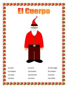 """#noelsantaspanishThis interactive unit contains four pages. It is a great tool to introduce students to body parts and to  a very important Spanish motto """"Cuerpo sano mente sana""""  Healthy Mind and Healthy body"""" The result of our double puzzle. .  It contains 1- Vocabulary page- 12 body parts and a word bank  2- Label the Papa Noel - Have students label the Papa Noel  and draw a heart for """"El Corazn"""" ."""
