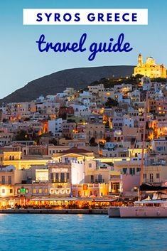 Discover the most complete travel guide for Syros island! Mykonos, Santorini Hotels, Syros Greece, Greece Islands, Travel Design, Greece Travel, Island Life, Holiday Destinations, Dream Vacations