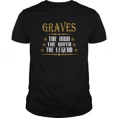 I Love GRAVES THE MAN THE MYTH THE LEGENDS T-SHIRTS T-Shirts