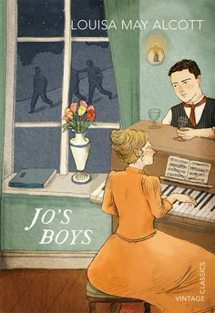 Jo's Boys, Louisa May Alcott. One of the new Vintage Children's Classics, out June 2015.