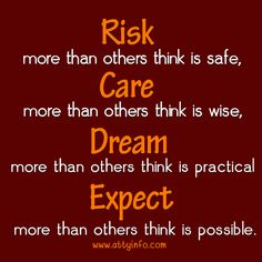 Take risks in your life, if you Win you can lead, if you Lose you can guide. #risk #dream #hope #leader #hardwork