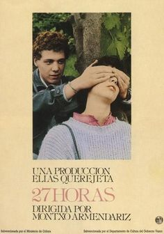 1987   27Horas dirigida por Montxo Armendáriz. Segundo largometraje para el director y uno de los primeros trabajos para una jovencísima Maribel Verdú