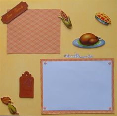 Handmade Traditional Scrapbook Page Layout Happy Thanksgiving. www.icanscrap4u.com