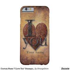 """Custom Name """"I Love You"""" Steampunk Valentine Heart Barely There iPhone 6 Case"""