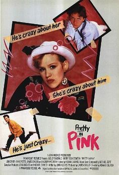 Pretty in Pink (1986) Love this poster!