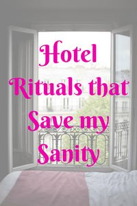 Hotel Rituals that Save my Sanity - HodgePodge Hippie